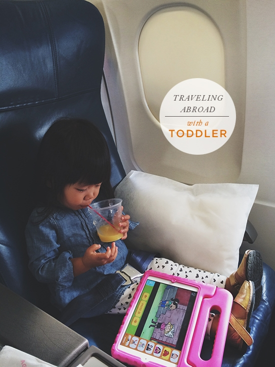 Oh Joy | Traveling Abroad with a Toddler