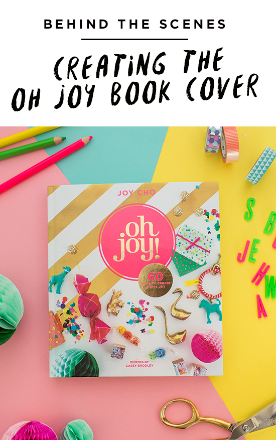 Oh Joy Book / Creating a Book Cover