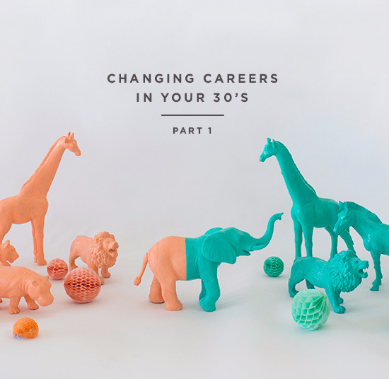 Changing Careers in Your 30's