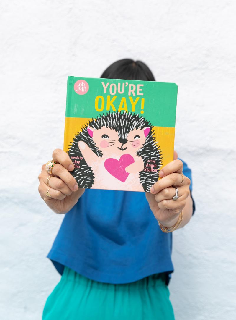 You're Okay! / Written by Joy Cho, Art by Angie Stalker